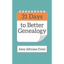 31 Days to Better Genealogy (English Edition)