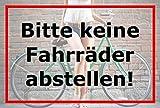 Melis Folienwerkstatt Schild Bitte keine Fahrräder abstellen – 15x20cm, 30x20cm und 45x30cm – Bohrlöcher Aufkleber Hartschaum Aluverbund -S00056