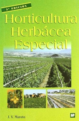 Descargar Libro Horticultura herbácea especial de Josep Vicent Maroto i Borrego