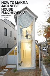 How to Make a Japanese House by Cathelijne Nuijsink (2012-09-30)