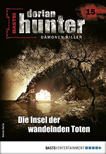 Dorian Hunter 15 - Horror-Serie: Die Insel der wandelnden Toten