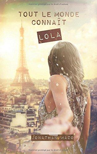 Tout le monde connat Lola