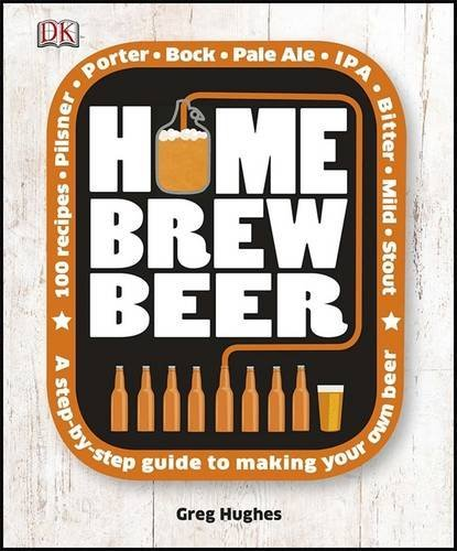 Home Brew Beer by Greg Hughes (2-Sep-2013) Hardcover