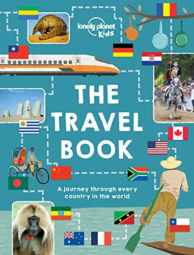 The Travel Book: Mind-Blowing Stuff on Every Country in the World (Lonely Planet Kids) por Lonely Planet Kids