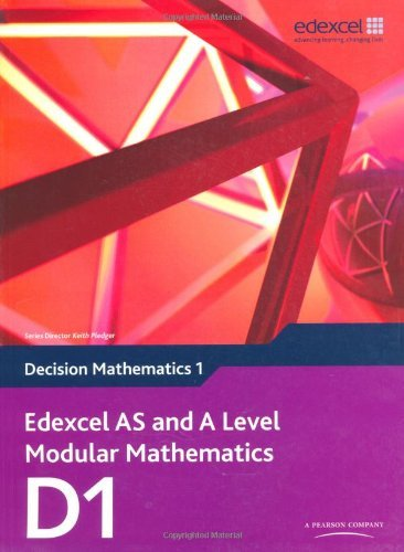 Edexcel AS and A Level Modular Mathematics Decision Mathematics 1 D1 (Edexcel GCE Modular Maths) by Susie Jameson (2010-05-06)
