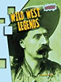 Wild West Legends: Atomic Level Two (Raintree: Atomic)