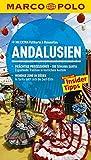 MARCO POLO Reiseführer Andalusien: Reisen mit Insider-Tipps. Mit EXTRA Faltkarte & Reiseatlas - Martin Dahms
