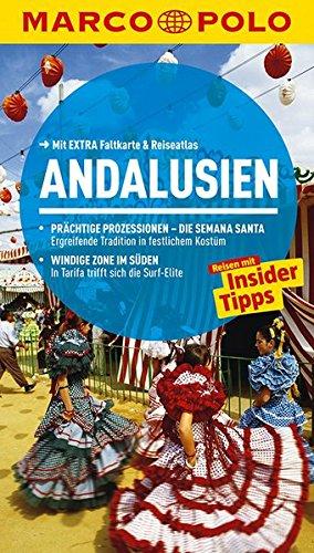 MARCO POLO Reiseführer Andalusien: Reisen mit Insider-Tipps. Mit EXTRA Faltkarte & (Kostüm Reiseführer)