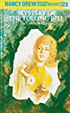 Nancy Drew 23: Mystery of the Tolling Bell (Nancy Drew Mysteries)