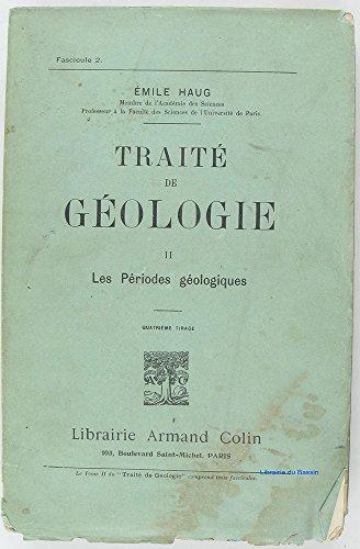 Traité de géologie, Tome 2 les périodes géologiques Fasc. 1