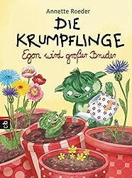 Die Krumpflinge - Egon wird großer Bruder (Die Krumpflinge-Reihe, Band 6)