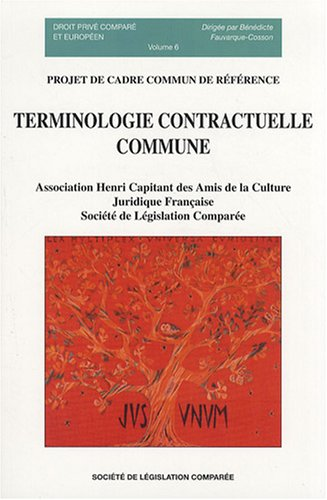 Terminologie contractuelle commune : Projet de cadre commun de référence