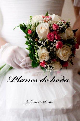 Planes de Boda (Colección Letra Escarlata nº 3) por Julianne Austin