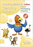 Collins New Primary Maths – Assisting Maths: Teaching Guide 1