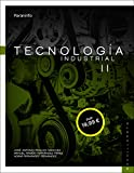Tecnología Industrial II. 2da Edición (LOMCE)