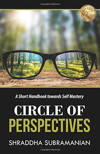 Circle of Perspectives:A Short Handbook towards Self Mastery