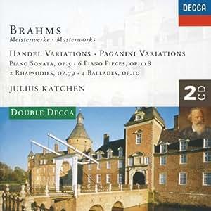 Brahms: Handel Variations; Brahms: Handel Variations; Paganini Variations; Piano Sonata No.3, etc.
