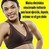 Música Electrónica Emocionante Motivante para Hacer Ejercicio, Deporte,...