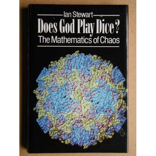 Does God Play Dice: The Mathematics of Chaos by Ian Stewart (1990-01-30)