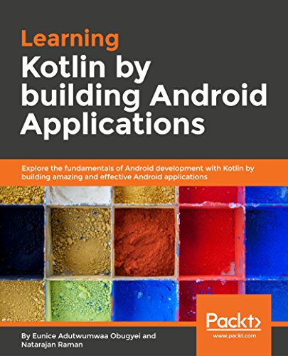Learning Kotlin by building Android Applications: Explore the fundamentals of Android development with Kotlin by building amazing and effective Android applications.