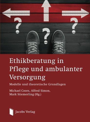 ethikberatung-in-pflege-und-ambulanter-versorgung-modelle-und-theoretische-grundlagen