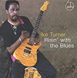 Songtexte von Ike Turner - Risin' With the Blues