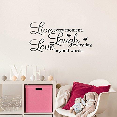 Bleacock Englisch Sprichwort Wandtattoo für Wohnzimmer - Lebe jeden Moment, lache jeden Tag, Liebe jenseits Worte (schwarz)