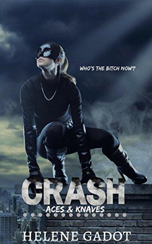 Crash: A Supernatural Reverse Harem (Aces and Knaves Book 1) (English Edition)