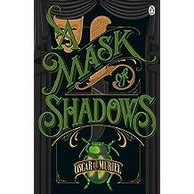 A Mask of Shadows: Frey & McGray Book 3 (A Case for Frey & McGray, Band 3)