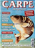 CARPE MAGAZINE [No 25] du 05/12/1994 - STRATEGIES D'AMORCAGE -COMMENT PECHER LA CARPE AU PAIN -LES MOULINETS A TAMBOUR TOURNANT -LE LAC D'EMBRUN -LE GUIDE DES MEILLEURS PLANS D'EAU PRIVES