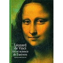 Léonard de Vinci: Art et science de l'univers