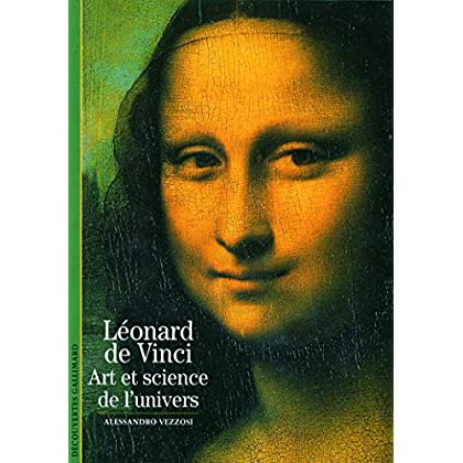 Léonard de Vinci: Art et science de l'univers