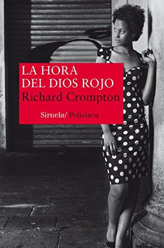 La hora del Dios Rojo (Nuevos Tiempos nº 313) por Richard Crompton