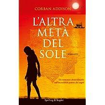 L'altra metà del sole (Pandora) (Italian Edition)