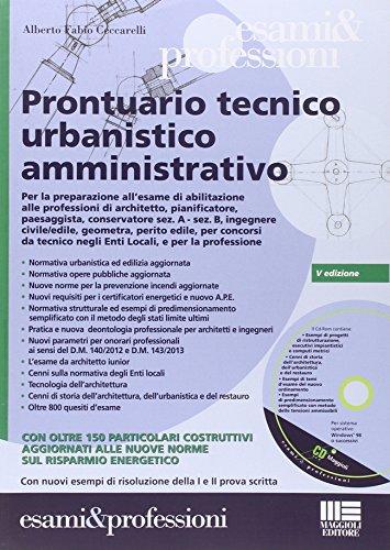 Guida pratica alla progettazione-Prontuario tecnico urbanistico amministrativo. Con CD-ROM. Con DVD-ROM