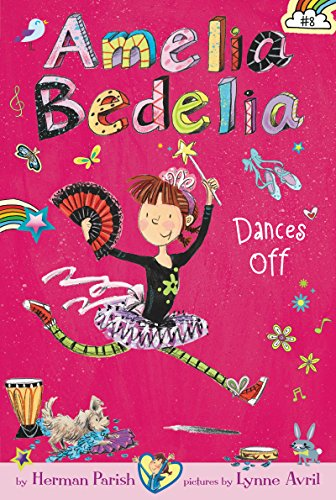 Amelia Bedelia Chapter Book #8: Amelia Bedelia Dances Off (English Edition)