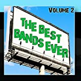 The Best Bands Ever Volume 2