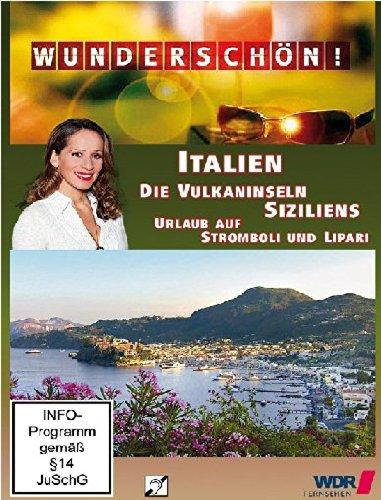 Die Vulkaninseln Siziliens: Urlaub auf Stromboli und Lipari