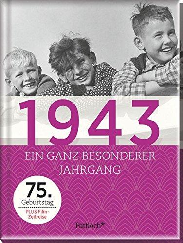 1943: Ein ganz besonderer Jahrgang - 75. Geburtstag (75. Geburtstag)