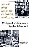 Ich will nicht schuld sein an deinem Niedergang von Christoph Grissemann