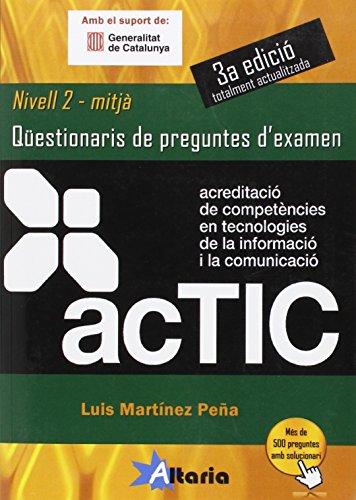 ACTIC 2: qüestionaris de preguntes d'examen por Luis Martínez Peña