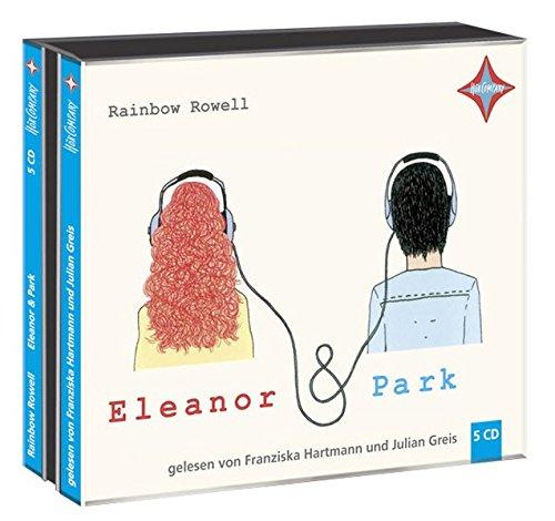 Eleanor & Park: Gelesen von Franziska Hartmann und Julian Greis, 5 CD, Laufzeit ca. 6 Std. 30 Min