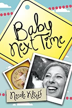 Baby Next Time by [Klieff, Nicole]
