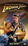 Indiana Jones, tome 11 - Indiana Jones et la terre creuse