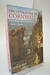 The Literature of Cornwall: Continuity, Identity, Difference, 1000-2000
