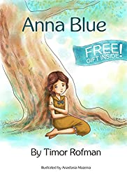 Children's Book: Anna Blue (Motivational & Fun)