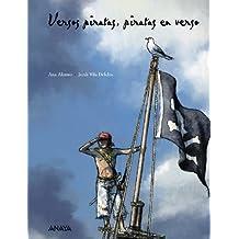 Versos piratas, piratas en verso (Literatura Infantil (6-11 Años) - Libros-Regalo)