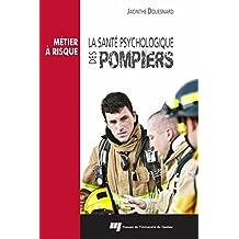 La santé psychologique des pompiers