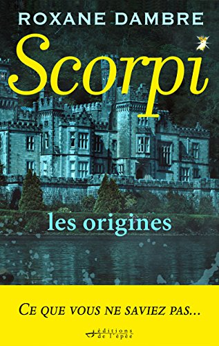 Scorpi, les origines (French Edition)