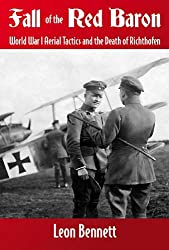 Fall of the Red Baron: World War I Aerial Tactics and the Death of Richthofen